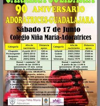 I CARRERA SOLIDARIA 90 ANIVERSARIO ADORATRICES GUADALAJARA