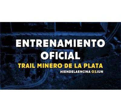 Entrenamiento I Trail Minero de la Plata
