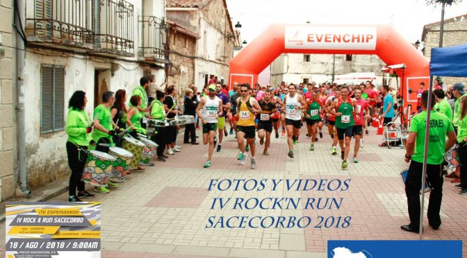 FOTOS Y VÍDEOS DE LA IV ROCK'N'RUN SACECORBO