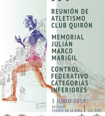 XV Fiesta del Atletismo CA Quirón – Memorial Julián Marco Marigil